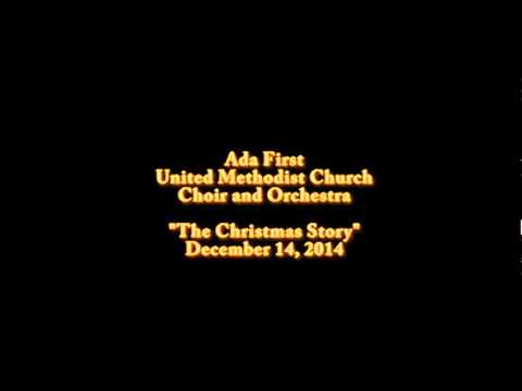 Ada 1st UMC Choir and Orchestra The Christmas Story cantata