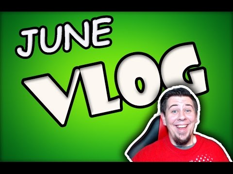June VLOG Channel plans, E3, Books, Games, Table Top, Movies