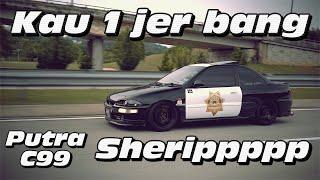 The Sheriff - Proton Putra C99