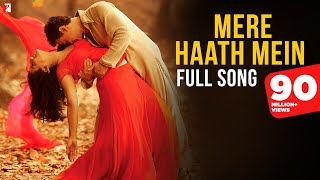 Mere Haath Mein - Full Song - Fanaa - Aamir Khan, Kajol