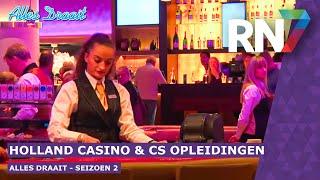 Alles Draait - s02e02 - Holland Casino & CS Opleidingen