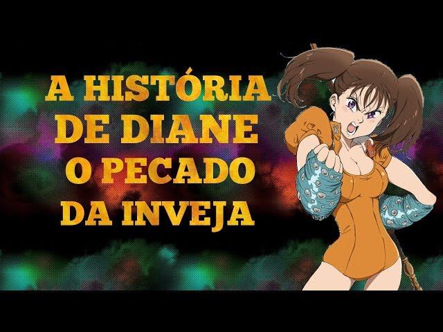 A HISTÓRIA DE DIANE O PECADO DA INVEJA