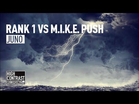 Rank 1 vs M.I.K.E. Push - Juno (Original Mix) [High Contrast Recordings]
