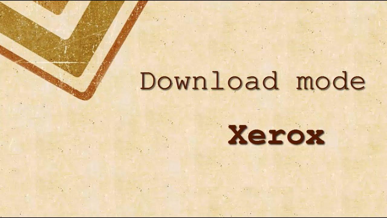 Download Mode Xerox Workcentre Prepare Reset Youtube