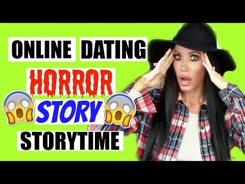 Scary online dating stories
