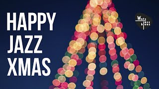 Happy Jazz Xmas - Jazz Christmas Carols