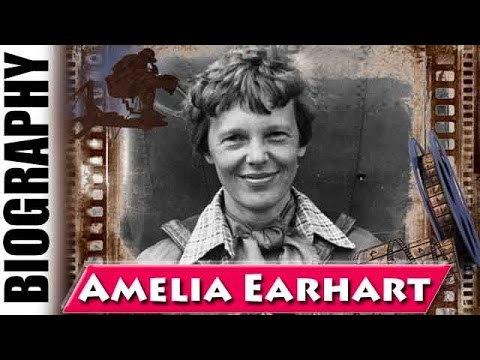 First Female Aviator Amelia Earhart - Biography and Life Story