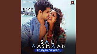 Gambar cover Sau Aasmaan Remix