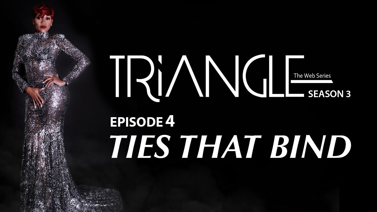 "Download TRIANGLE Season 3 Episode 4 ""Ties That Bind"""