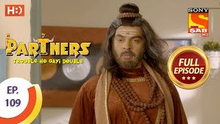 Partners Trouble Ho Gayi Double - Ep 109 - Full Episode - 27th April, 2018
