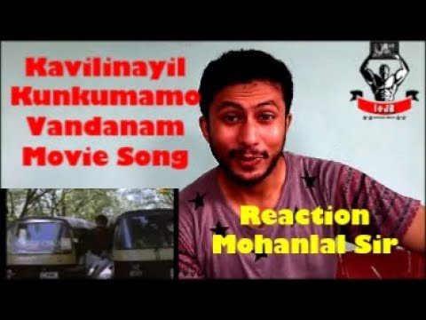 Kavilinayil Kunkumamo Vandanam Movie Song || Lalettan Mohanlal || Reaction & Review || BY leJB