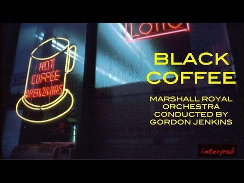 Black Coffee. Marshall Royal and Gordon Jenkins.