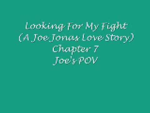 Looking For My Fight (A Joe Jonas Love Story) Chapter 7 from YouTube · Duration:  6 seconds