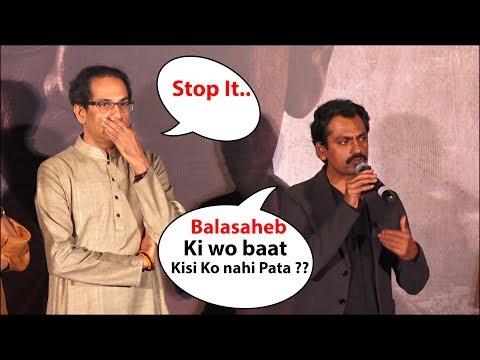 Nawazuddin siddiqui  emotional speech On Balasaheb thakre , raj thackeray and uddhav thackeray