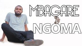 MBAGARE By NGOMA JOSUE , Brand New Video Lyrics