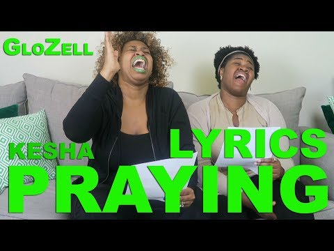 Kesha Praying Lyrics  GloZell