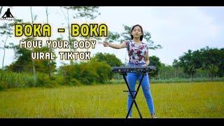 DJ MOVE YOUR BODY X BOKA BOKA