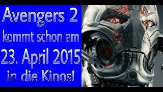 The Avengers 2 kommt schon am 23. April 2015 in die Kinos! [HD]