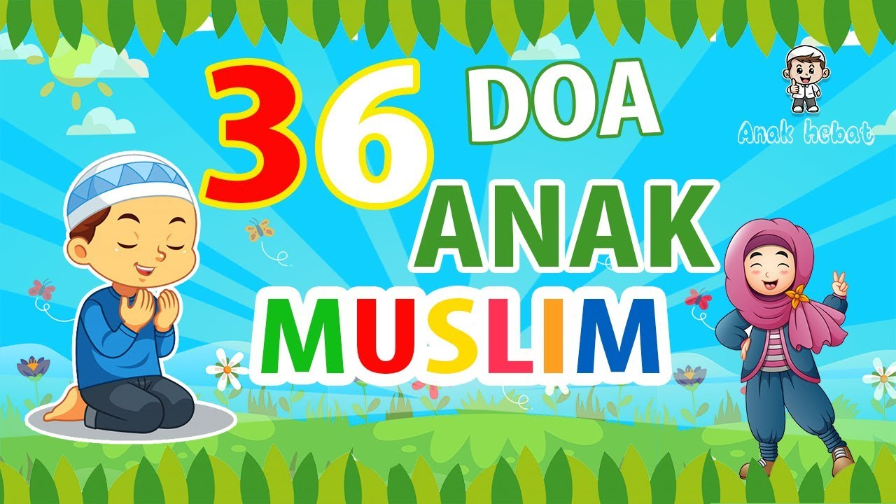 36 Doa Sehari hari Anak Muslim - YouTube