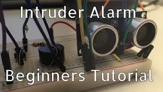 How To Make An Intruder Alert | Arduino Tutorial