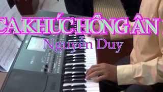 CA KHÚC HỒNG ÂN 1-Nguyễn Duy-cđ tổng hợp Anna-AnnaSaomai.