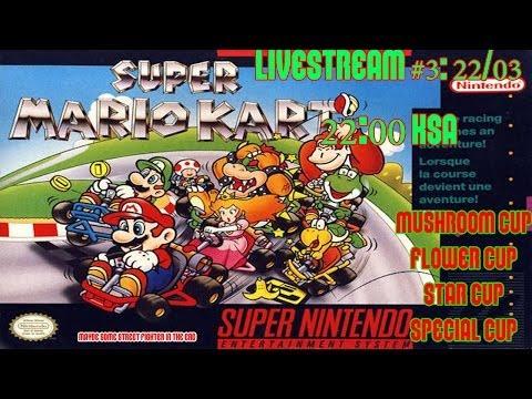 Livesteam #2: Super Mario Kart 100cc Cups SNES تختيم سوبر ماريو كارت