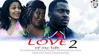 Love of My Life 2   -  Nigerian Nollywood Movie