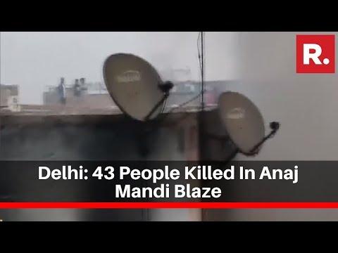 Delhi: 43 People Killed In Anaj Mandi Blaze; Building Owner To Be Produced In Court