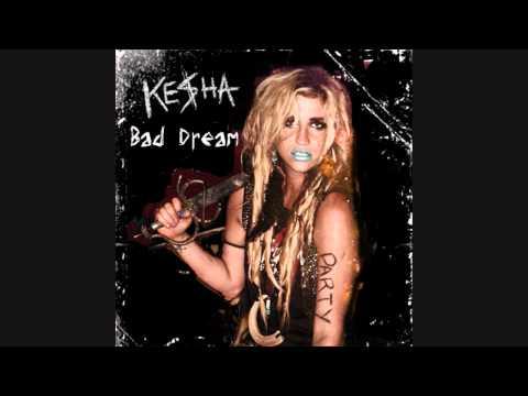 Ke$ha-Bad Dream[lyrics+dowload]