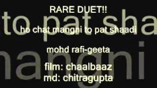 CHAALBAAZ   ho chat mangni to pat shaadi    mohd rafi-geeta dutt