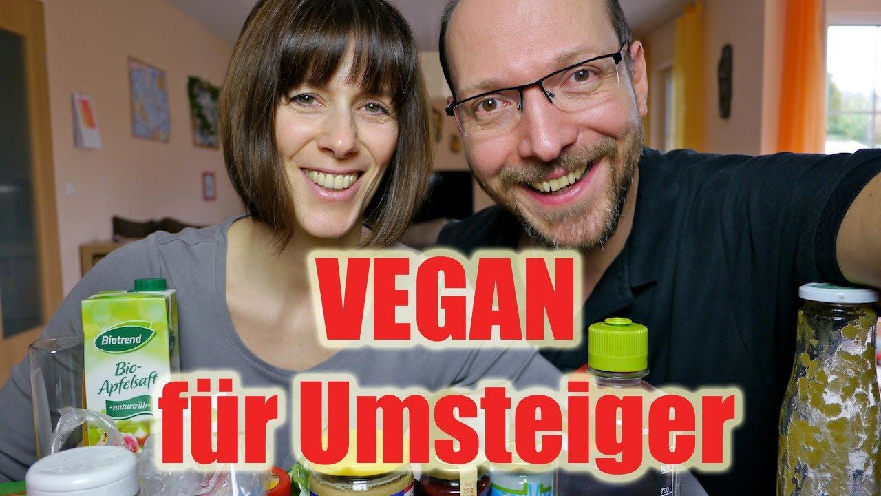 VEGAN. Vegan werden für Umsteiger. Unsere Tipps & Tricks