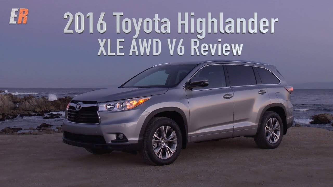 2016 toyota highlander xle awd v6 review how does this compare with my own highlander hybrid. Black Bedroom Furniture Sets. Home Design Ideas