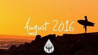 Indie/Pop/Folk Compilation - August 2016 (1-Hour Playlist)