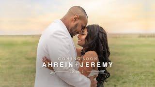 Ahrein + Jeremy   Wedding Teaser