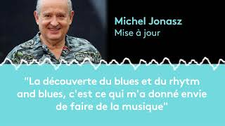 Michel Jonasz :'La découverte du blues, du rhytm and blues, m'a donné envie de faire de la musique'