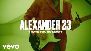 Baixar Alexander 23 - I Hate You So Much (Live) | Vevo DSCVR