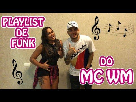 MC WM, PLAYLIST DE FUNK + DANÇA !!!!!