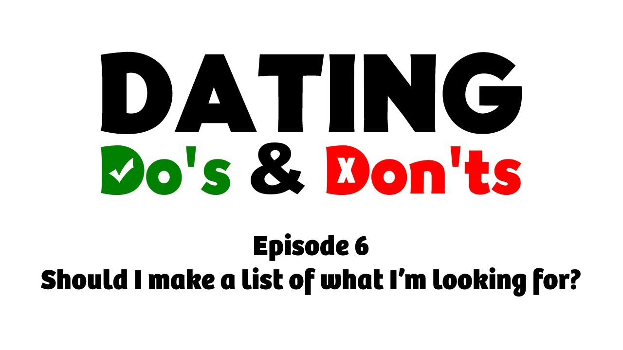 List of dos and donts of dating