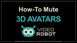 How to Mute 3D Avatars in VideoRobot