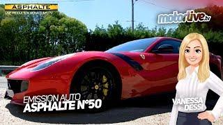 Asphalte - 50ème - Ferrari F12 Tour De France   Emission Auto