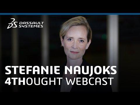 4THOUGHT Webcast - Stefanie Naujoks - Dassault Systèmes