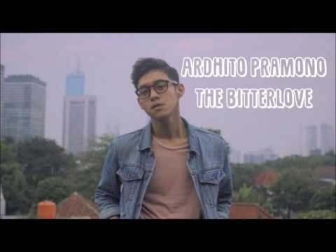 ardhito-pramono---the-bitterlove-(unofficial-lyrics-video-/-video-lirik)