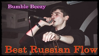 Bumble Beezy Best Russian Flow RBR