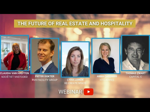 The Future of Real Estate and Hospitality - Webinar - Sociëteit Vastgoed