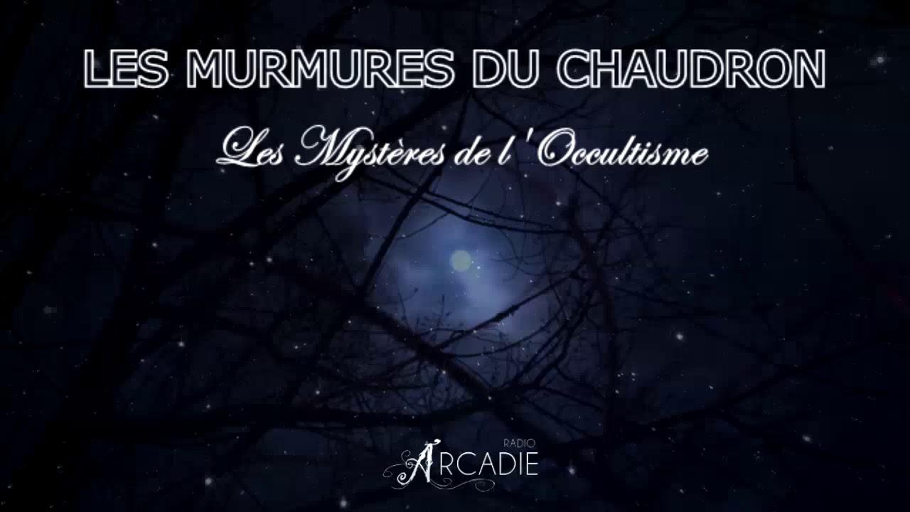 MYSTÈRES DE L'OCCULTISME avec GUILLAUME ATTEWELL & DANIEL SHOUSHI - Les Murmures du Chaudron