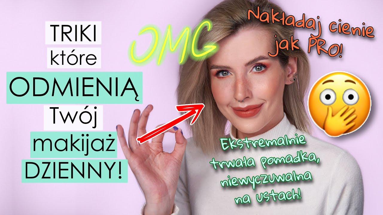 Te Triki w Makijażu Dziennym TRZEBA POZNAĆ!😍- Spróbuj a ZAKOCHASZ SIĘ w Efektach❗️