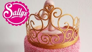 Prinzessin-Krone aus Blütenpaste Anleitung / Gumpaste Princess Crown / How to