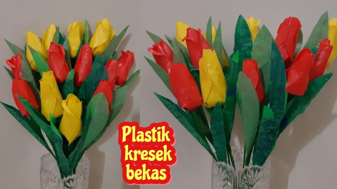 Cara Membuat Bunga Tulip Dari Plastik Kresek Diy How To Make Plastic Tulips Flower Youtube