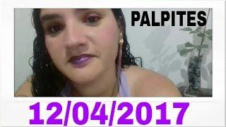 PALPITES PARA O DIA 12 DE ABRIL PARA O