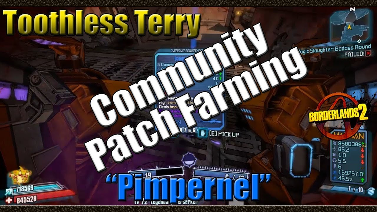Borderlands 2 | Farming Toothless Terry for The Pimpernel | Community Patch  4 0 Farming